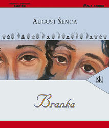 Branka, Šenoa August