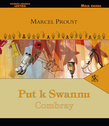 Put k Swanu, Combray, Proust Marcel