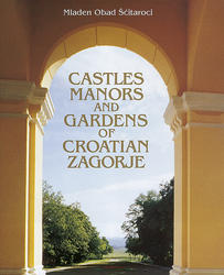 Castles manors and gardens of croatian Zagorje, Obad Šćitaroci Mladen