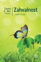 Zahvalnost, Louise L. Hay