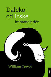 Daleko od Irske - Izabrane priče, Trevor William