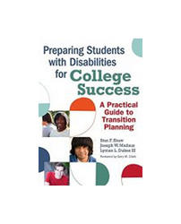 Preparing Students With Disabilities For College Success, Stan F. Shaw,Joseph W. Madaus,Lyman L. Dukes