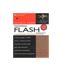 Macromedia Flash Za Windows &Macintosh (+Cd) - Napredne Tehnike, Russell Chun