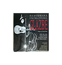 Ilustrirana Enciklopedija Glazbe - Rock, Pop, Jazz, Blues, Hip Hop, Klasična Glazba, Folk, World Music..., Paul Ur. Du Noyer
