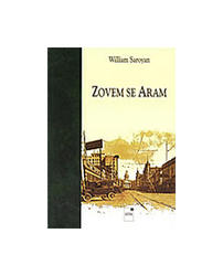 Zovem Se Aram, William Saroyan