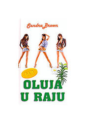 Oluja U Raju, Sandra Brown
