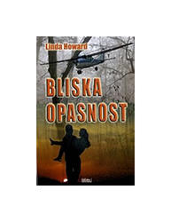 Bliska Opasnost, Linda Howard