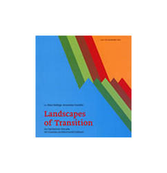 Landscapes Of Transition, Hans Ibelings,Krunoslav Ivanišin
