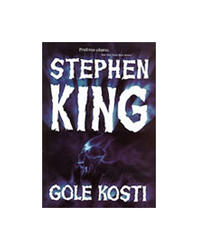 Gole Kosti, Stephen King