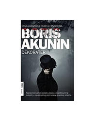 Dekorater, Boris Akunin