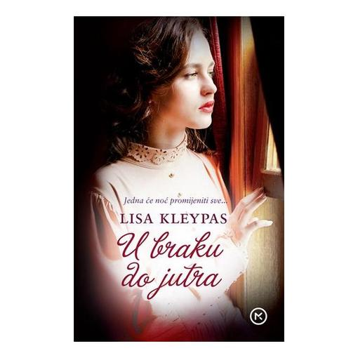 U braku do jutra, Lisa Kleypas