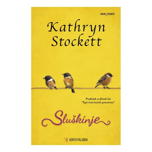 Sluškinje, Kathryn Stockett
